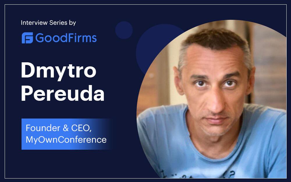 Dmytro Pereuda MyOwnConference